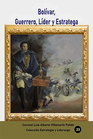 Bolívar Guerrero, lider y estratega