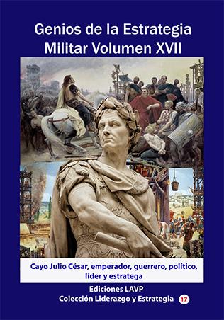 Genios de la Estrategia XVII - Julio Cesar